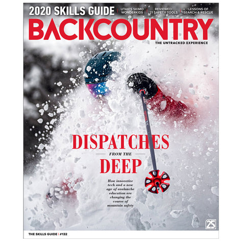Backcountry Magazine 132 - The 2020 Skills Guide