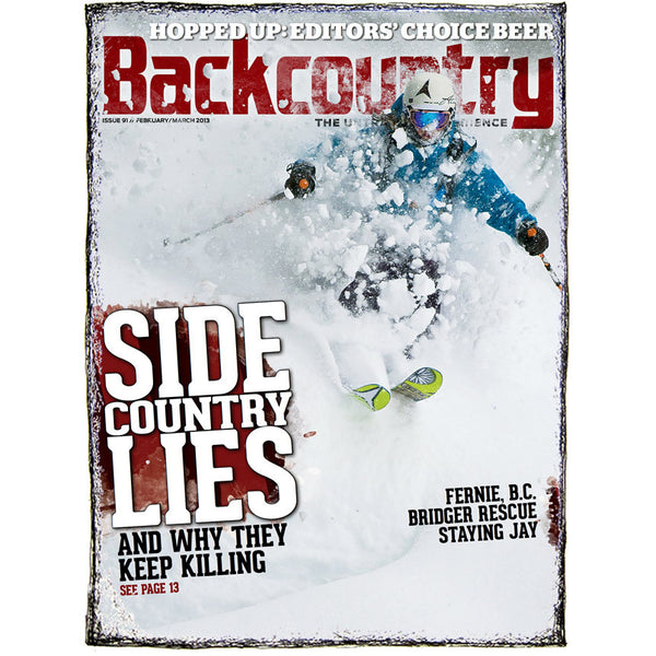 Backcountry Magazine February/March 2013 - Sidecountry Special Report