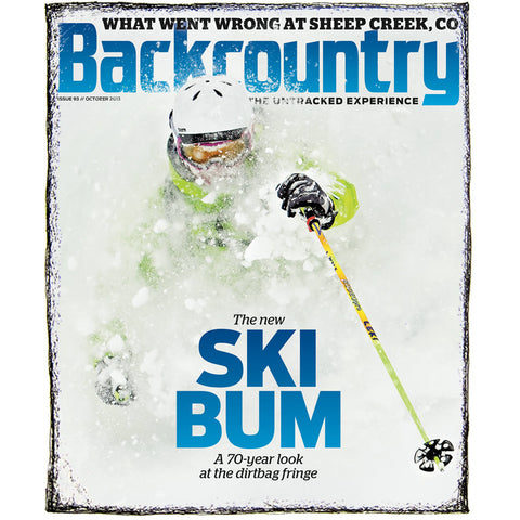 Backcountry Magazine October 2013 - The New Ski Bum