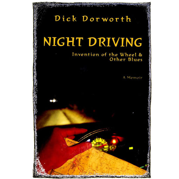Night Driving: Invention of the Wheel and Other Blues