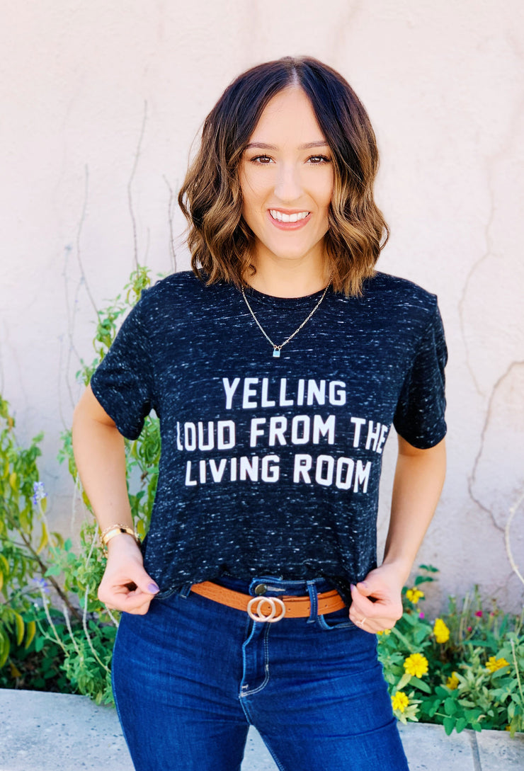 Friday + Saturday: Yelling Loud From the Living Room Tee, salt and pepper black tee with football slogan