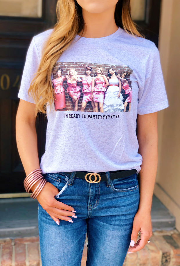 Friday + Saturday: Bridesmaids T-Shirt