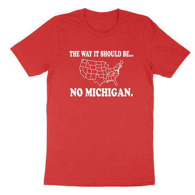 The Way It Should Be... No Michigan Youth T-Shirt - Clothe Ohio - Soft Ohio Shirts
