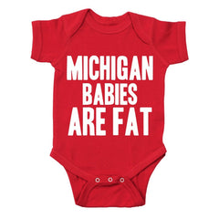 Michigan Babies Are Fat Baby One Piece