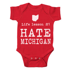 Life Lesson Hate Michigan Baby One Piece