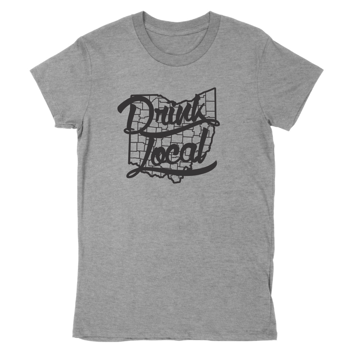 Drink Local Ohio Women's T-Shirt - Clothe Ohio - Soft Ohio Shirts