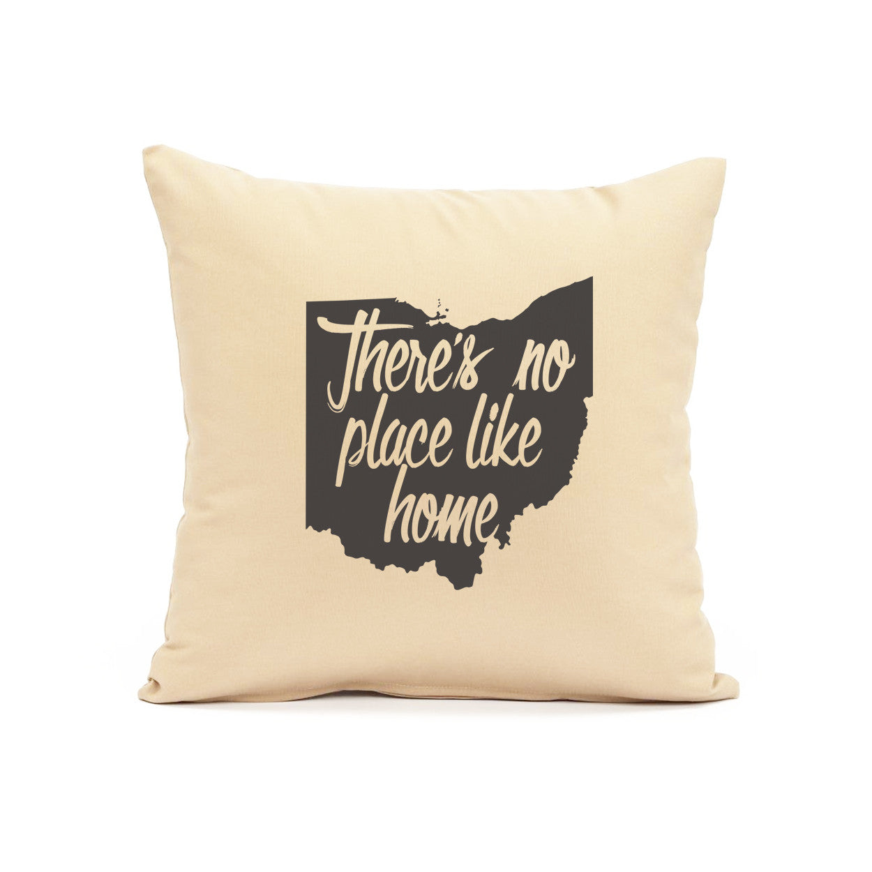 Ohio Theres No Place Like Home Throw Pillow - Clothe Ohio - Soft Ohio Shirts