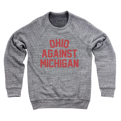 Ohio Against Michigan Ultra Soft Sweatshirt - Clothe Ohio - Soft Ohio Shirts