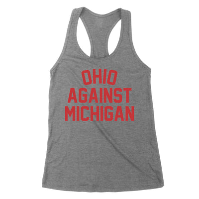 Ohio Against Michigan Women's Tank - Clothe Ohio - Soft Ohio Shirts