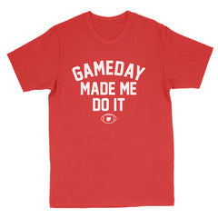 Gameday Made Me Do It Men's T-Shirt