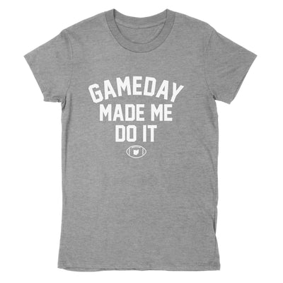 Gameday Made Me Do It Women's T-Shirt - Clothe Ohio - Soft Ohio Shirts