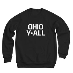 Ohio Yall Ultra Soft Sweatshirt