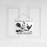 Free Range Funny Chicken Sign
