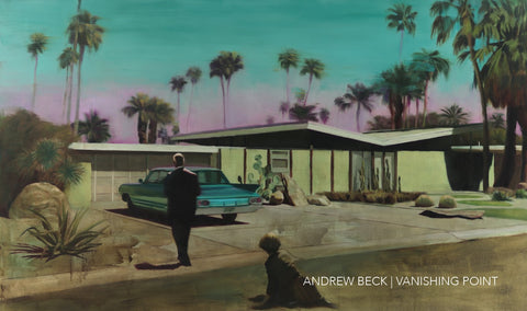 Andrew Beck: VANISHING POINT | March 27-April 26