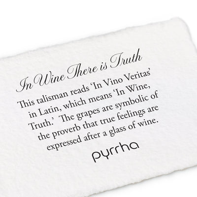 14k in wine there is truth talisman - pyrrha - 2