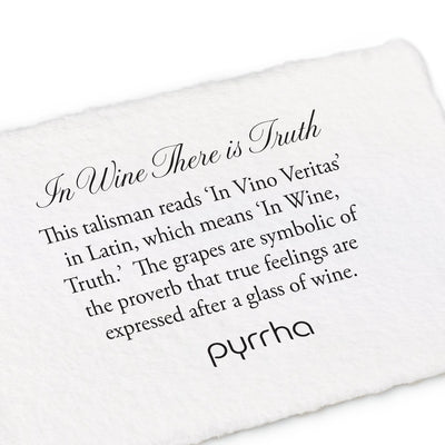 In Wine There Is Truth Talisman - Pyrrha - 3