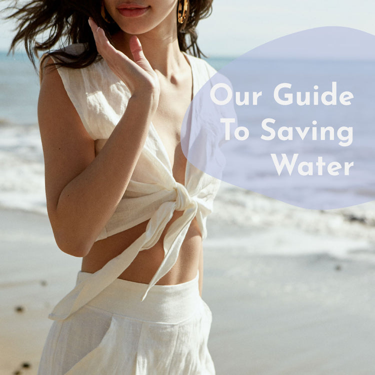 Our Guide to Saving Water - Whimsy & Row