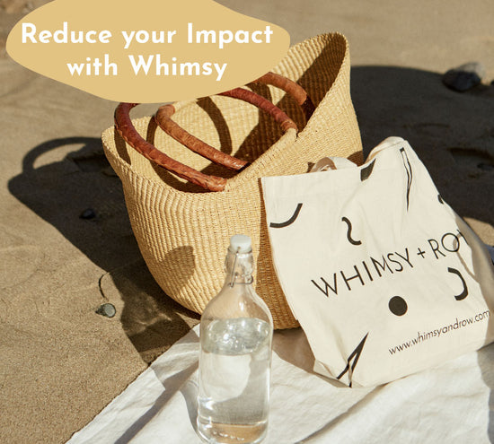 Reduce Your Impact with Whimsy - Whimsy & Row