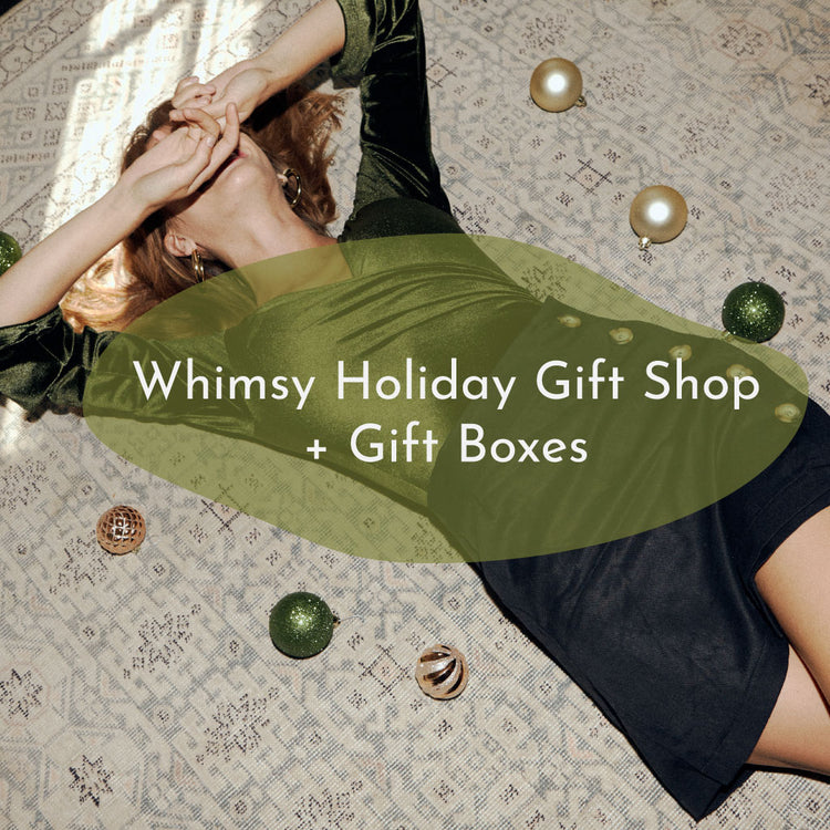 Whimsy Holiday Gift Shop + Gift Boxes! - Whimsy & Row