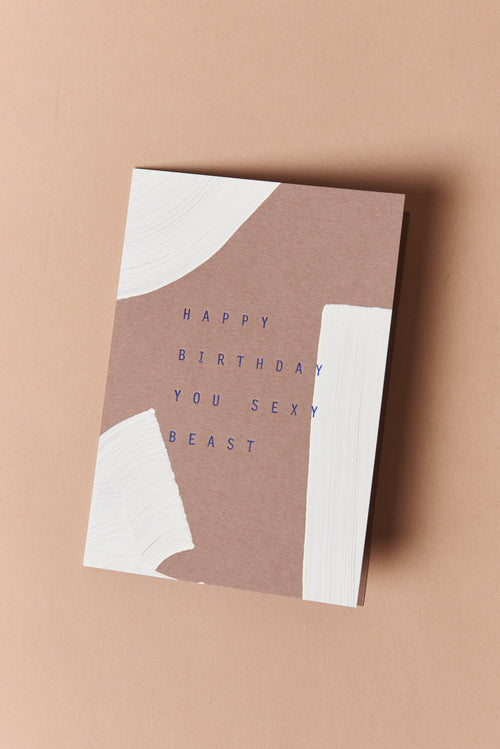 Moglea Happy Birthday You Sexy Beast Card