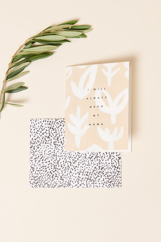 Moglea Always Need My Mama Card - Whimsy & Row