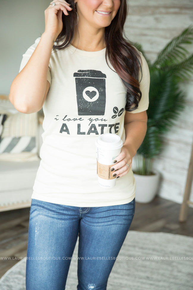 Exclusive I Love You A Latte Graphic Tee