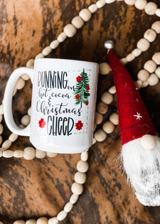 Running On Hot Cocoa & Christmas Cheer Mug