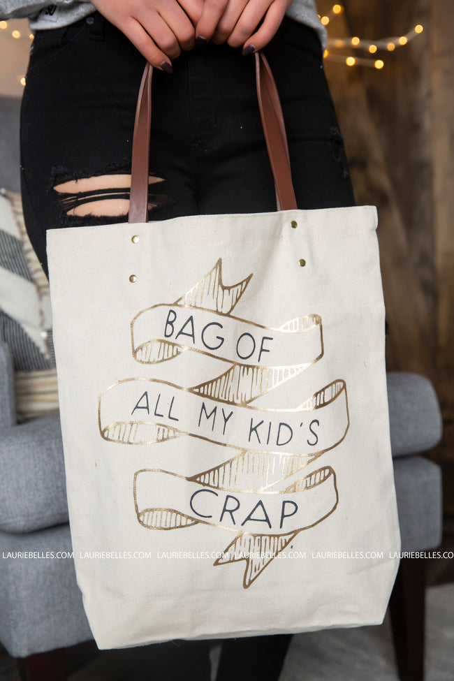 Bag Of All My Kids Crap Canvas Tote