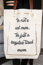 Regular Tired Mom Canvas Tote