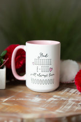And I Will Always Love You Mug