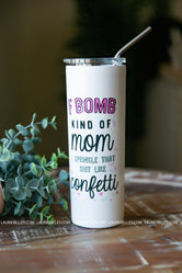 """F Bomb Kinda Mom"" Tall Travel Cup"
