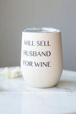 Husband For Sale Wine Tumbler