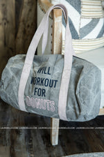 Will Workout For Donuts Duffle
