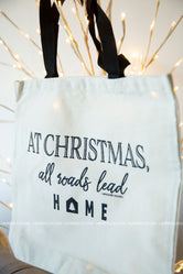 At Christmas All Roads Lead Home Canvas Tote