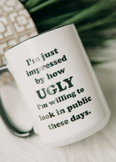 Ugly In Public Coffee Mug