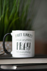 Pray For Everything Mug
