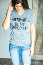 Awkward Is My Specialty Graphic Tee