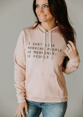 I Don't Like Morning People Graphic Hoodie