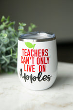 Teachers Wine Tumbler