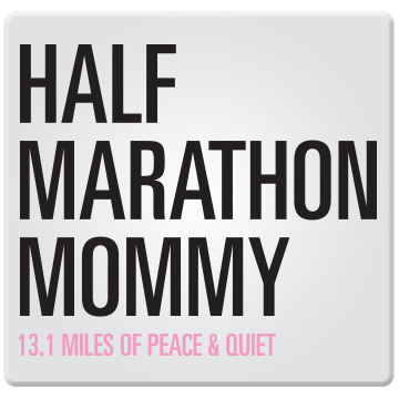 Half Marathon Mommy