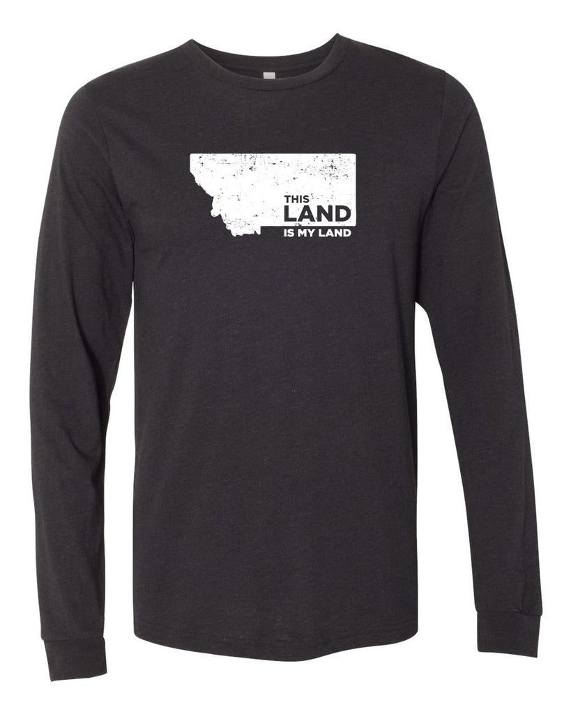 Montana My Land Long Sleeve