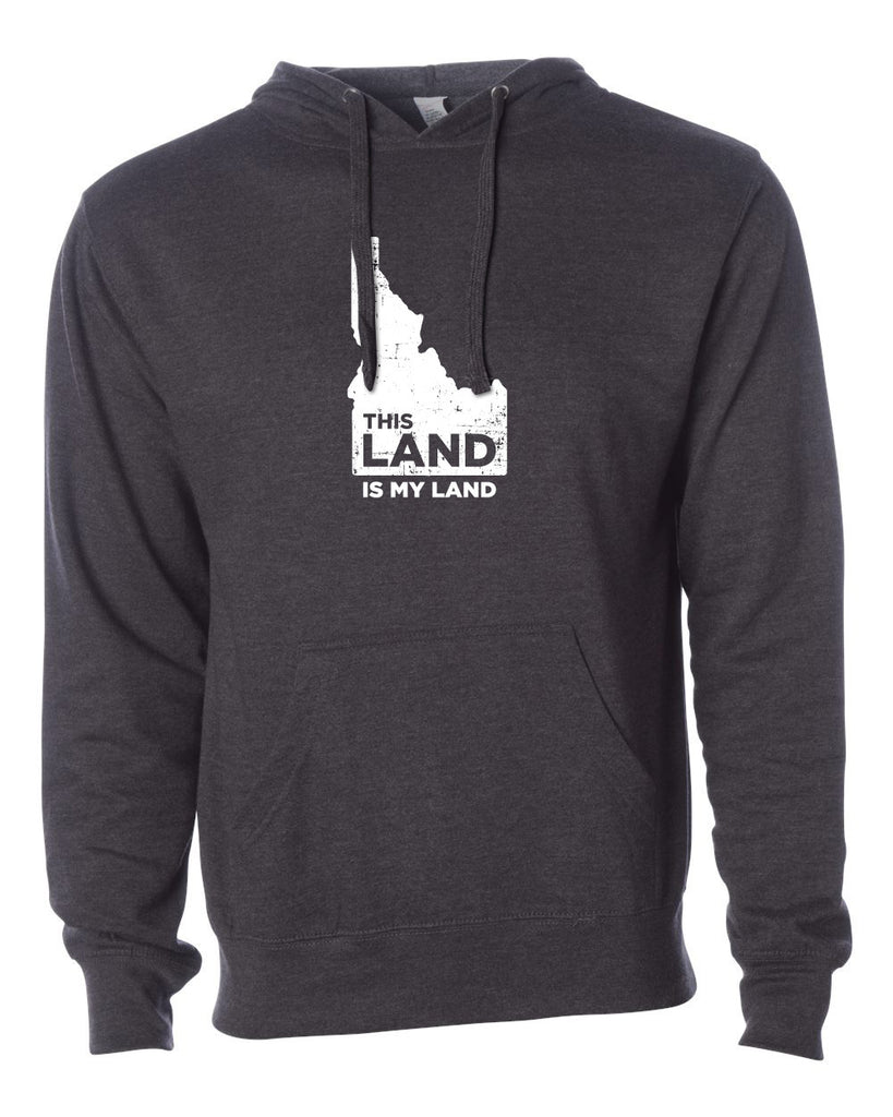Idaho My Land Heavyweight Hoodie