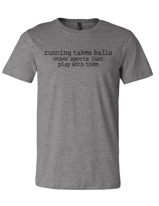Running Takes Balls Blended Tee