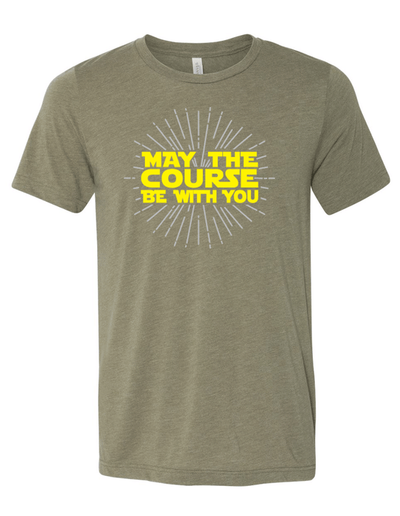 May the Course Be With You Blended Tee
