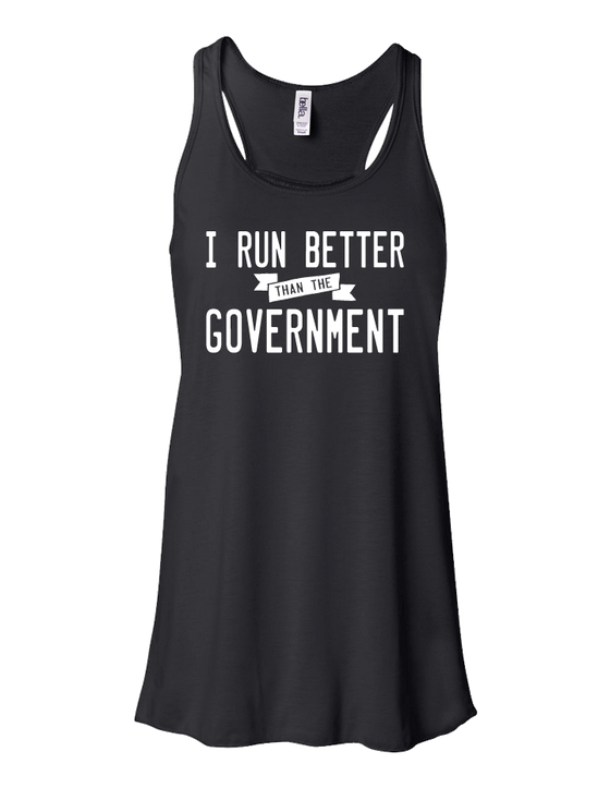I Run Better than the Government Flowy Tank