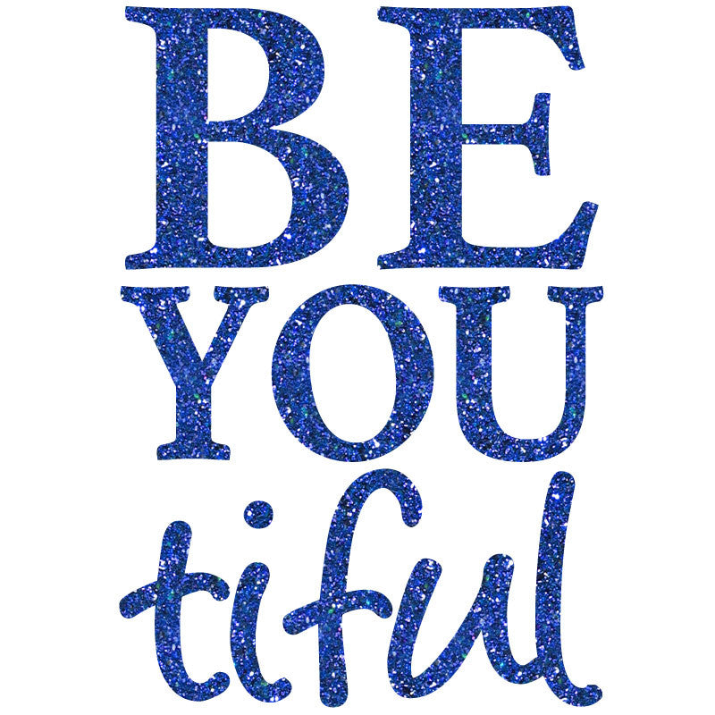 Be You Tiful - Design Only