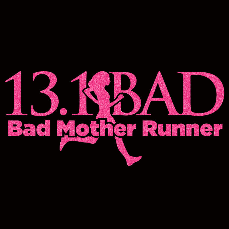 Bad Mother Runner 13.1 - Design Only