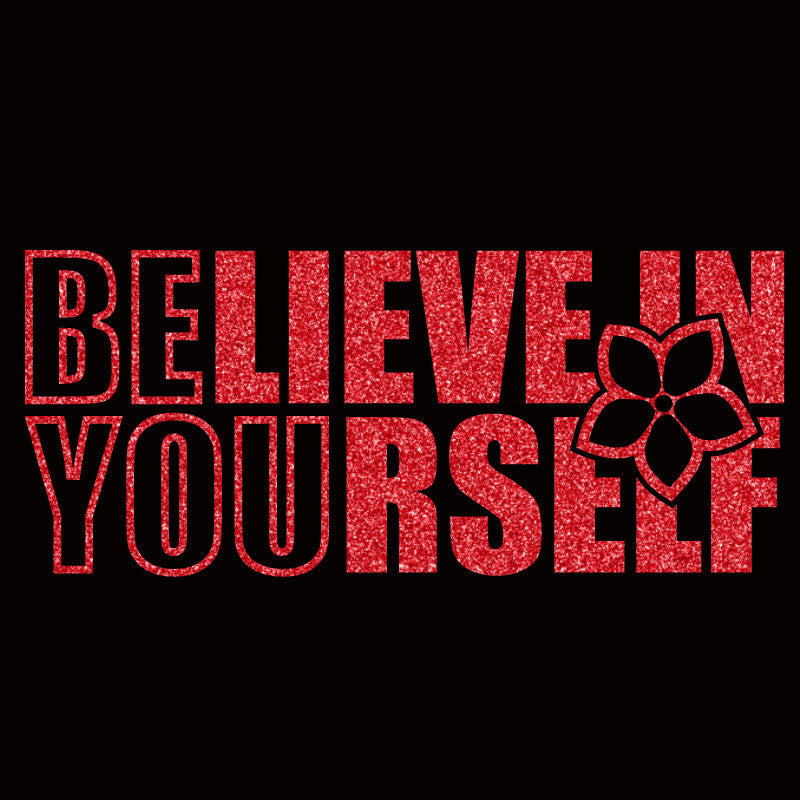 Believe In Yourself - Design Only