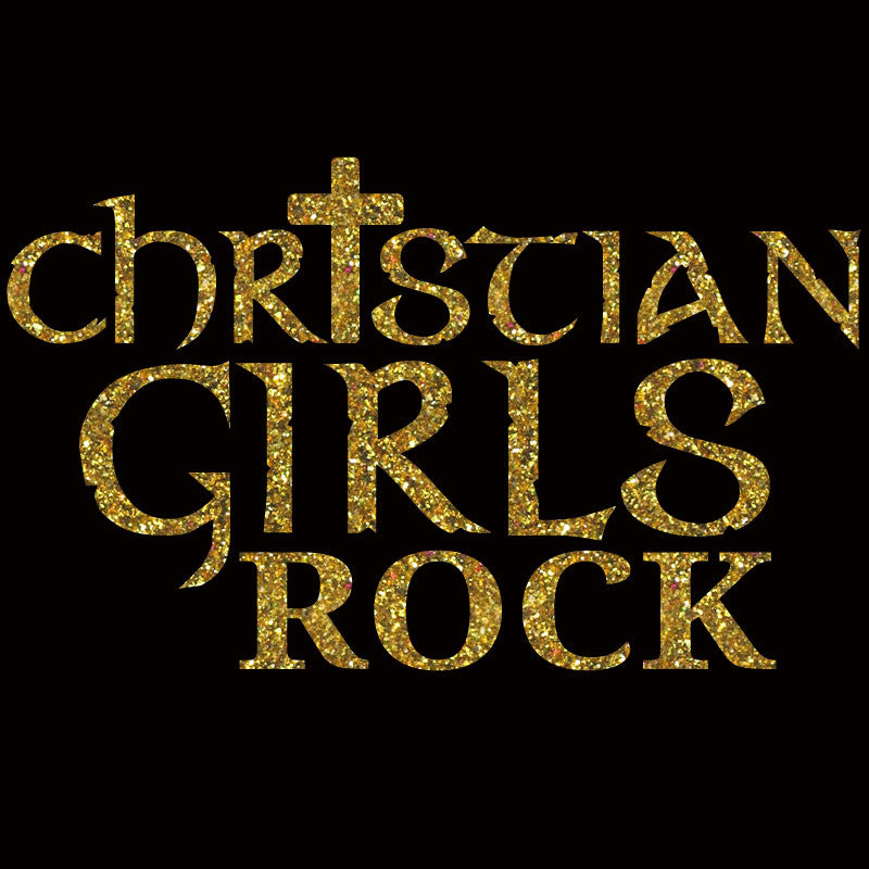 Christian Girls Rock - Design Only