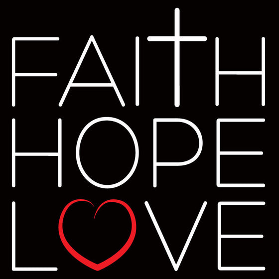 Faith Love & Hope - Design Only